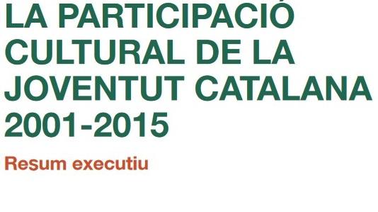 la-participacio-cultural-de-la-joventut-catalana-2001-2015-resum-executiu