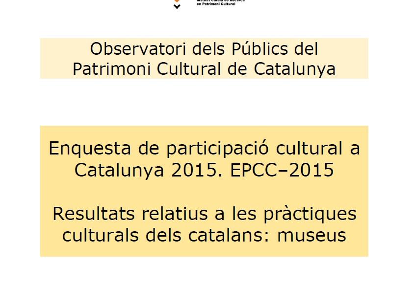 enquesta-de-participacio-cultural-a-catalunya-2015-epcc2015-resultats-relatius-a-les-practiques-culturals-dels-catalans-museus