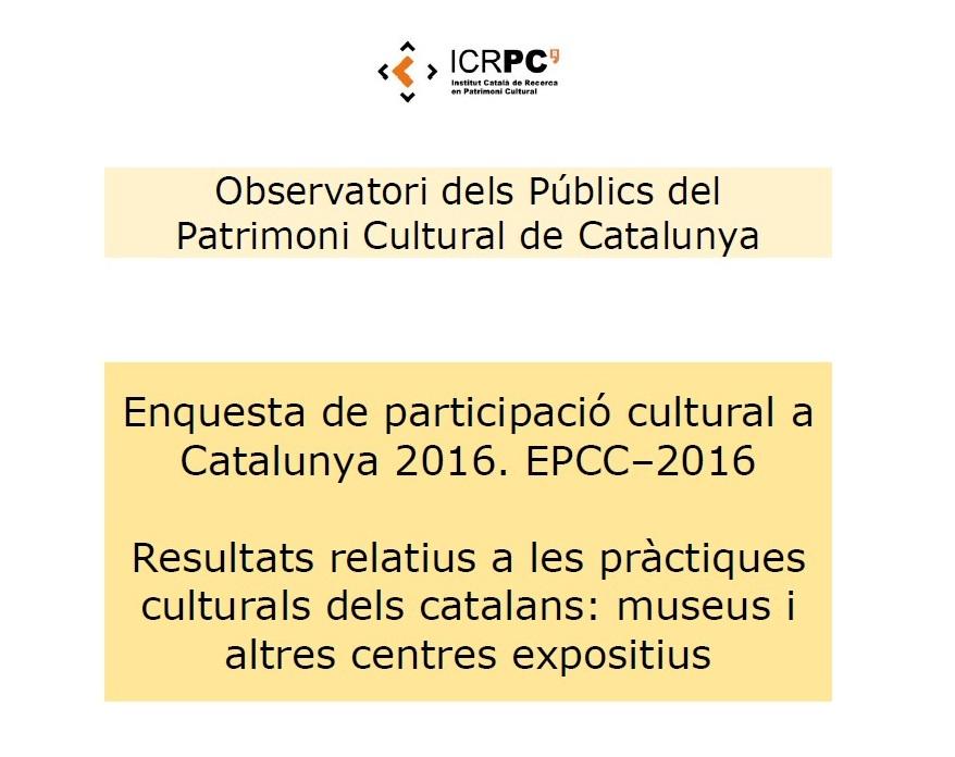 enquesta-de-participacio-cultural-a-catalunya-2016-museus-i-altres-centres-expositius