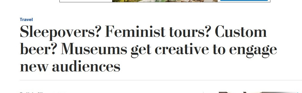 sleepovers-feminist-tours-custom-beer-museums-get-creative-to-engage-new-audiences