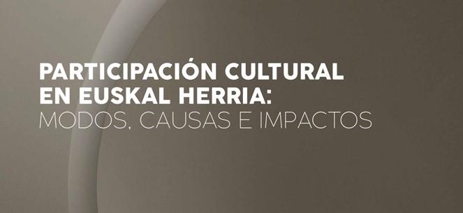 participacio-cultural-a-euskal-herria-maneres-causes-i-impactes