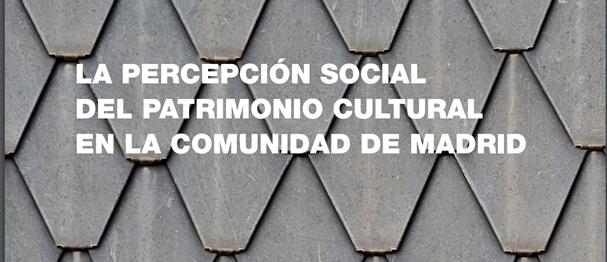 percepcio-social-del-patrimoni-cultural-a-la-comunitat-de-madrid