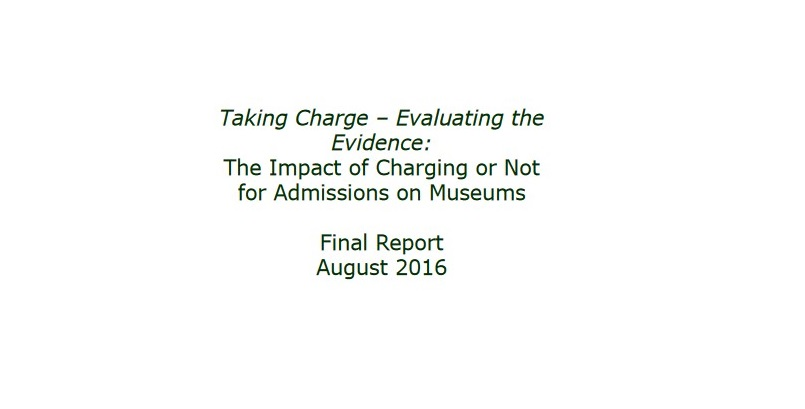 taking-charge-evaluating-the-evidence-the-impact-of-charging-or-not-for-admissions-on-museums